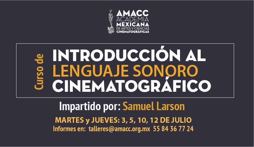 Samuel Larson impartirá curso de lenguaje sonoro en la AMACC