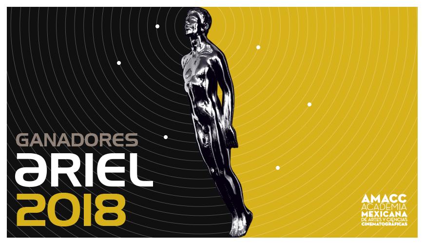 Ganadores del Ariel 2018