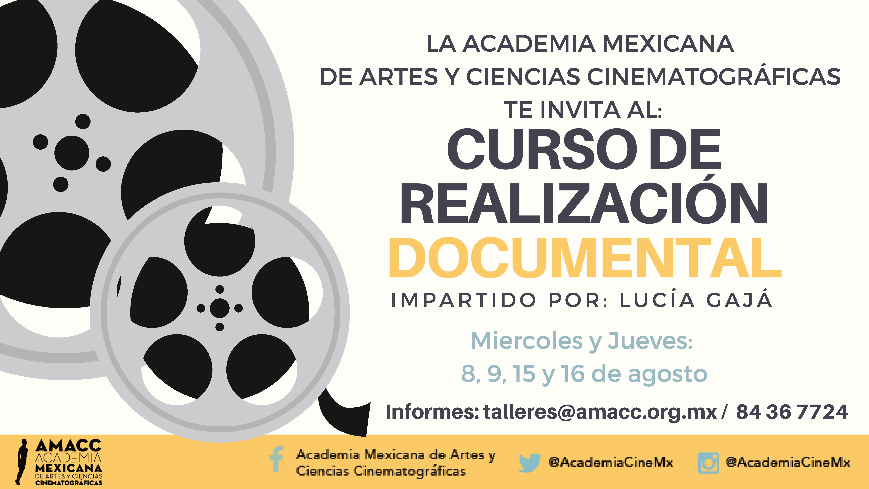 Lucía Gajá impartirá curso de Realización Documental en la AMACC