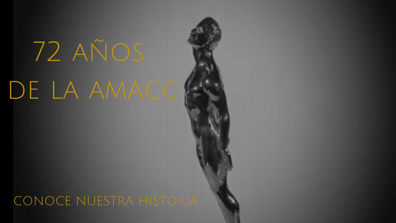 CONOCE LA HISTORIA DE LA AMACC