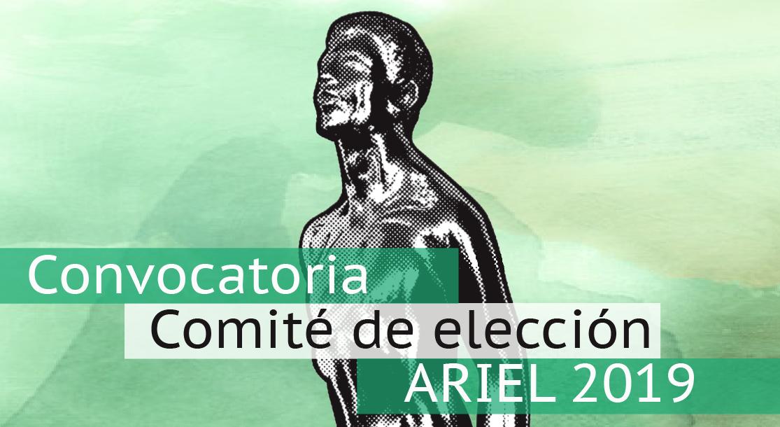 Conoce la convocatoria  al Comité de Elección del Ariel 2019