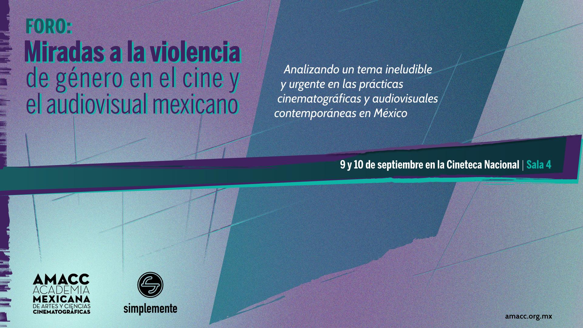 La AMACC organizó el Foro: Miradas a la violencia de género en el cine y el audiovisual mexicano