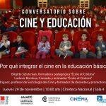 Conversatorio CINE Y EDUCACIÓN 2018.11.29