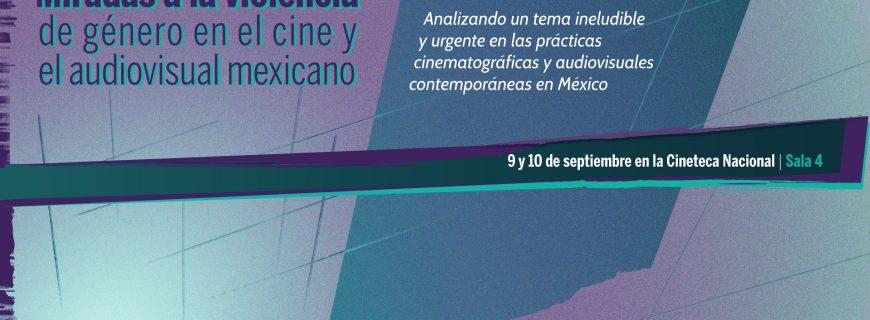 La AMACC llevó a cabo el Foro: Miradas a la violencia de género en el cine y el audiovisual mexicano