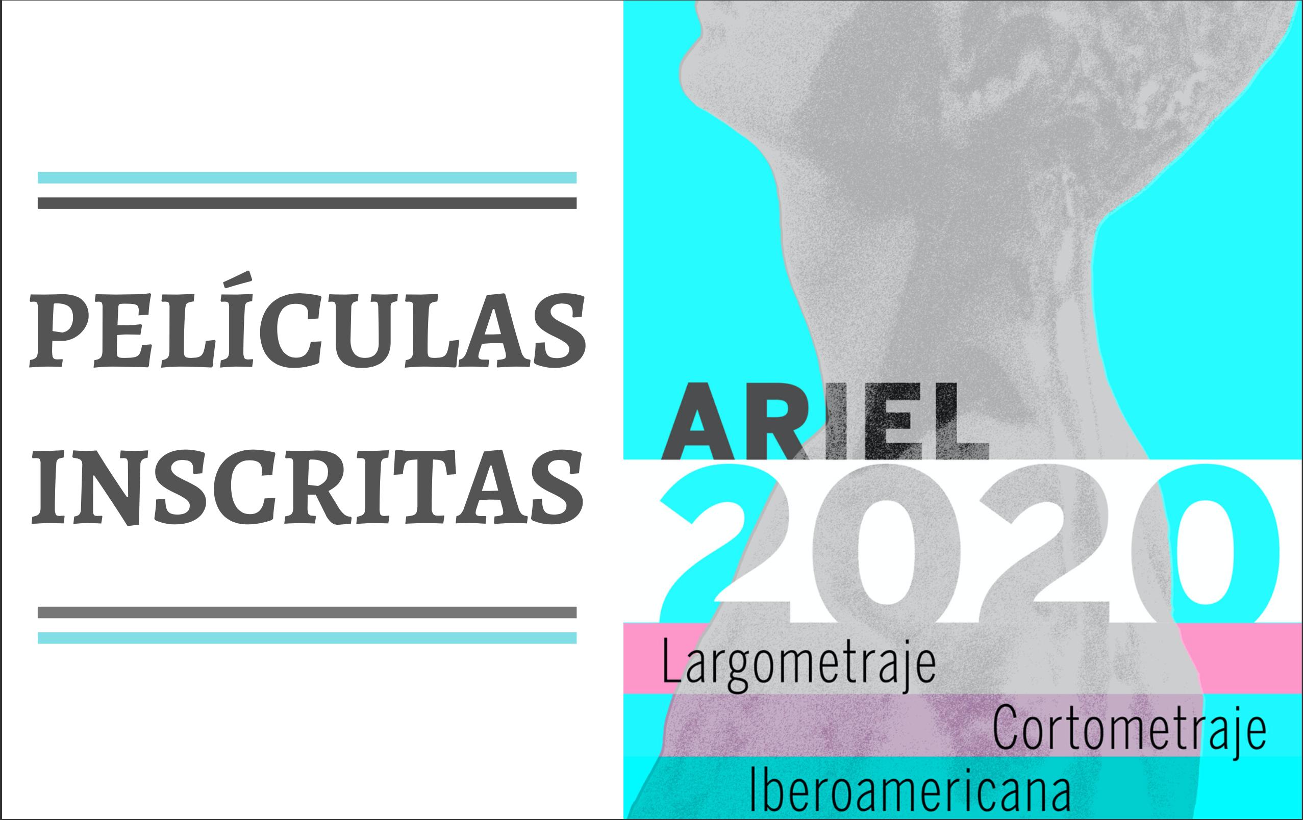 Películas inscritas  Ariel 2020