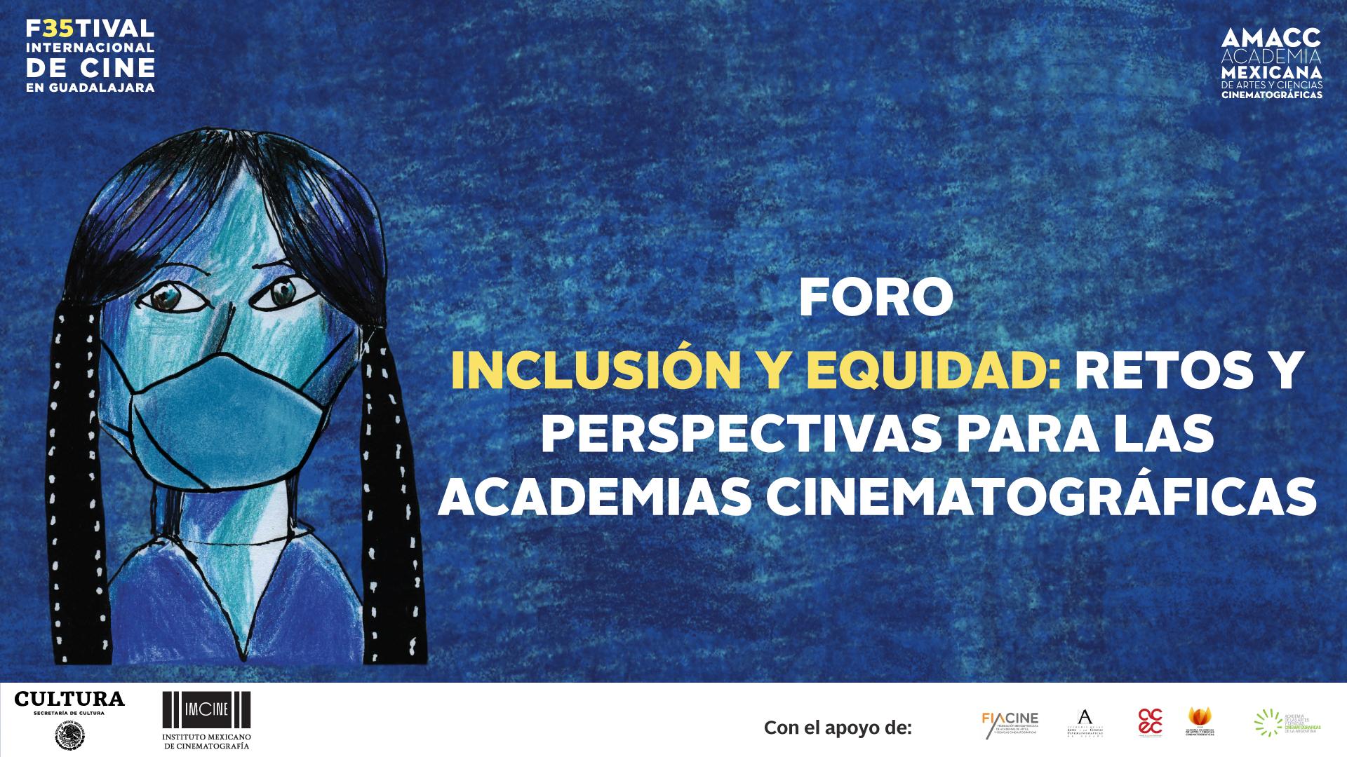 FORO Inclusión y equidad: retos y perspectivas para las Academias Cinematográficas