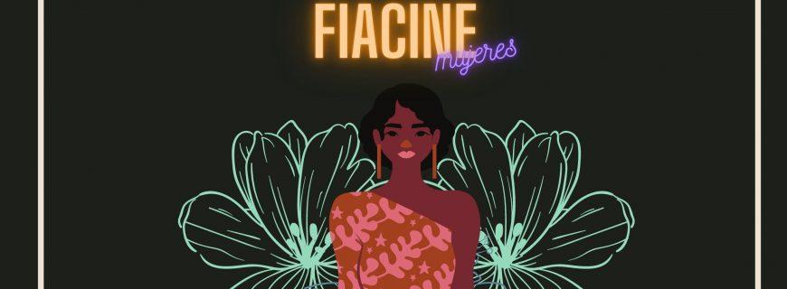 Presentación de la campaña FIACINE Mujeres | Edición 2021